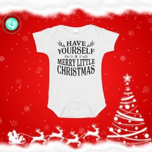 Have Yourself A Merry Little Christmas Onesie
